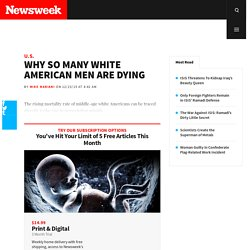 Why So Many White American Men Are Dying