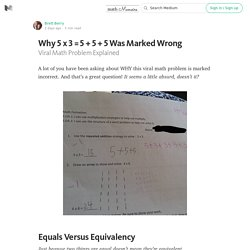 Why 5 x 3 = 5 + 5 + 5 Was Marked Wrong — Math Memoirs
