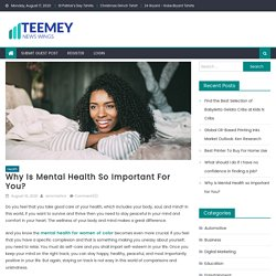Why is Mental Health so Important for You?