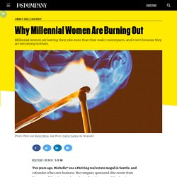 Why Millennial Women Are Burning Out