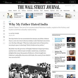 Why My Father Hated India