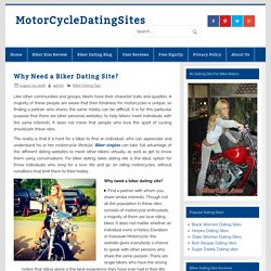 Why Need a Biker Dating Site?
