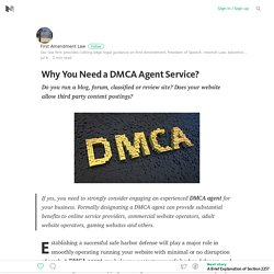 Why You Need a DMCA Agent Service?