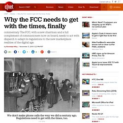 Why the FCC needs to get with the times, finally | Mobile