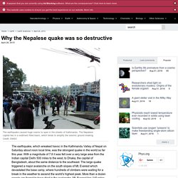 Why the Nepalese quake was so destructive