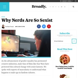 Why Nerds Are So Sexist