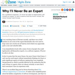 Why I'll Never Be an Expert - DZone Agile