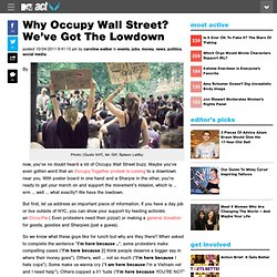 Why Occupy Wall Street? We've Got The Lowdown