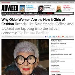 Why Older Women Are the New It-Girls of Fashion