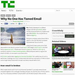 Why No One Has Tamed Email
