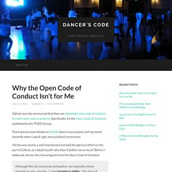Why the Open Code of Conduct Isn't for Me