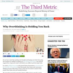 Why Overthinking Is Holding You Back