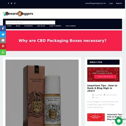 Why are CBD Packaging Boxes necessary?