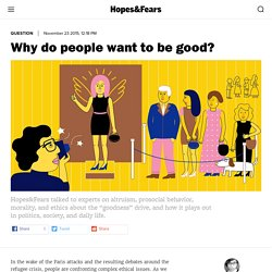 Why do people want to be good?
