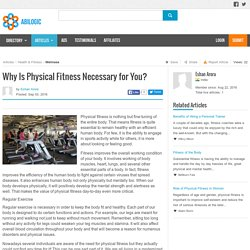 Why Is Physical Fitness Necessary for You?