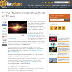 Why a Physics Revolution Might Be on Its Way