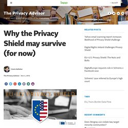 Why the Privacy Shield may survive (for now)