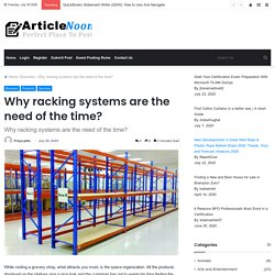 Why racking systems are the need of the time?