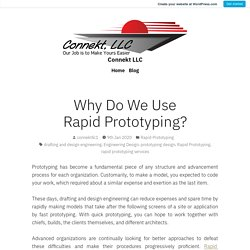 Why Do We Use Rapid Prototyping?