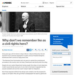 Why don't we remember Ike as a civil rights hero?