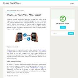 Why Repair Your iPhone At Las Vegas?