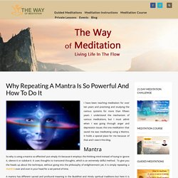 Why Repeating A Mantra Is So Powerful And How To Do It