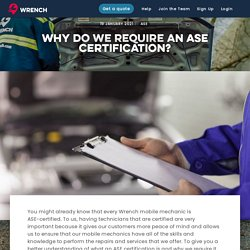 Why Do We Require An ASE Certification?