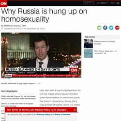 Why Russia is hung up on homosexuality