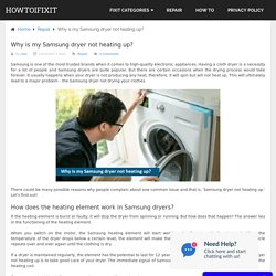 Why is my Samsung dryer not heating up?