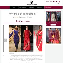 Why the sari conquers all!