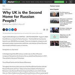 Why UK is the Second Home for Russian People?