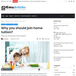 Why you should join home tuition?