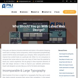 Why Should You go With Latest Web Design?