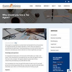 Why should you hire a Tax Agent?