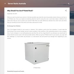 Why Should You Use IP Rated Rack?