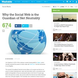 Why the Social Web Is the Guardian of Net Neutrality