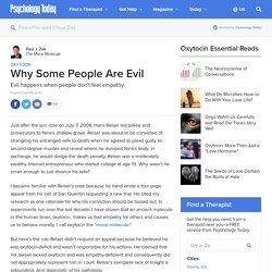 Why Some People Are Evil
