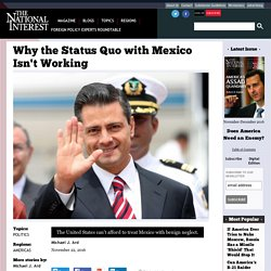 Why the Status Quo with Mexico Isn't Working