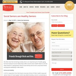 Why Stay Social in the Golden Years