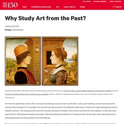 Why Study Art from the Past?