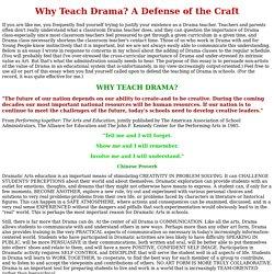 Why Teach Drama?