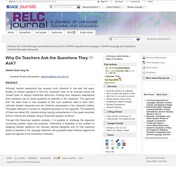 Why Do Teachers Ask the Questions They Ask?