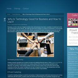 Why Is Technology Good for Business and How to Use It