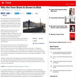 Why the Teen Brain Is Drawn to Risk