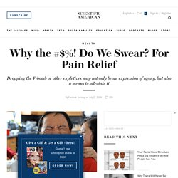 Why the #$%! Do We Swear? For Pain Relief