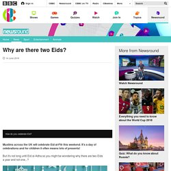 Why are there two Eids? - CBBC Newsround
