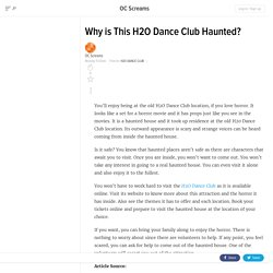 Why is This H2O Dance Club Haunted?