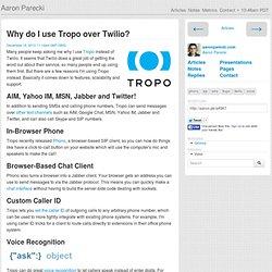 Why do I use Tropo over Twilio? - Aaron Parecki
