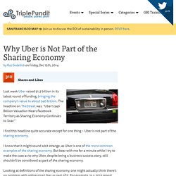 Why Uber is Not Part of the Sharing Economy