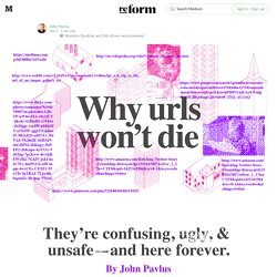Why Won't URLs Die? — re:form
